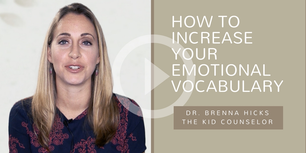 How To Increase Your Emotional Vocabulary